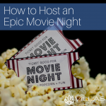 wpid-vmc-How-to-Host-an-Epic-Movie-Night.png