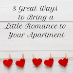 wpid-8-Great-Ways-to-Bring-a-Little-Romance-to-Your-Charlotte-Apartment-1.png